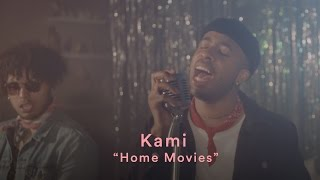 "KAMI: ""Home Movies"" (Official Music Video)"