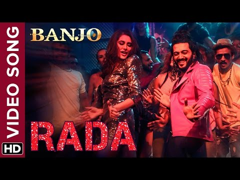Rada Official Video Song   Banjo   Riteish Deshmukh, Nargis Fakhri   Vishal & Shekhar