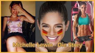 Michelle Lewin - Die Story (in Deutsch)