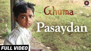Pasaydan - Ghuma | Ganesh Limkar, Yash Daundkar & Chaya Daundkar | Mughdha Hasabnis