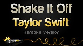 Taylor Swift - Shake It Off (Karaoke Version)