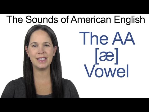American English - AA [æ] Vowel - How to make the AA Vowel