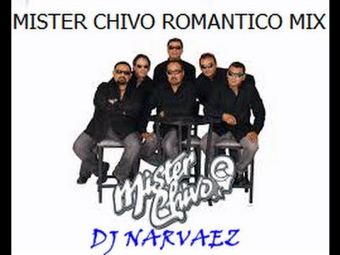 MISTER CHIVO ROMANTICO MIX