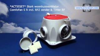 *ACTIESET* Stork woonhuisventilator, ComfoFan S R, incl. RFZ zender & Timer RF - Ventilatieshop.com