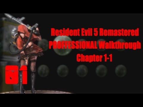 Resident Evil 5 Remastered SOLO S-Rank NO DAMAGE PROFESSIONAL ALL Treasure Walkthrough Chapter 1-1