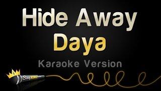 Daya - Hide Away (Karaoke Version)