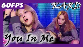 60FPS 1080P | KARD - You In ME, 카드 - 유인미 Show Music Core 20171209