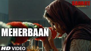 Meherbaan Video Song | SARBJIT | Aishwarya Rai Bachchan, Randeep Hooda | Sukhwinder Singh | T-Series