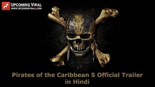 Pirates of the Caribbean 5 Official Trailer in Hindi