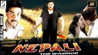 Nepali The Warrior - Dubbed Full Movie | Hindi Movies 2016 Full Movie HD