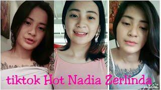 Tik Tok Hot Seksi Nadia Zerlinda - Pascol Merapat lagi trending