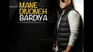 BARDIA _ MANE DIVOONEH
