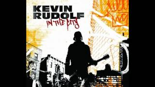 Kevin Rudolf - In The City [with lyrics] [HD]