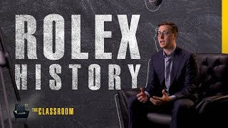 The History of Rolex | The Classroom: EP04, S01