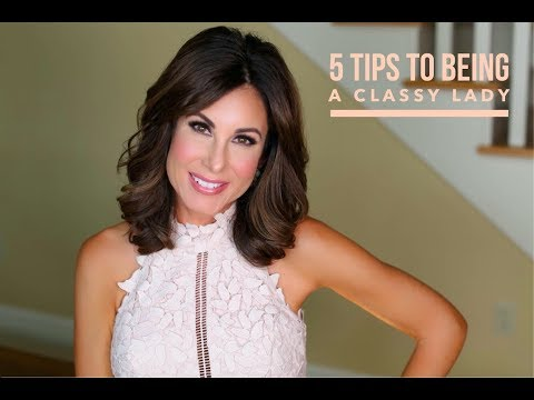 5 TIPS to Being A CLASSY LADY ETIQUETTE TOPICS w TRACY