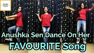 Anushka Sen Dance 🔥Musical.ly On Her Favourite Song😍 And Dubmash in Tamil