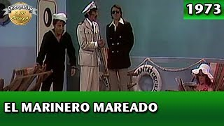 Chespirito | El marinero mareado