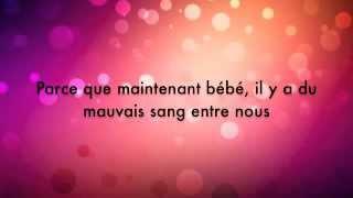 Taylor Swift  ft. Kendrick Lamar : Bad Blood  traduction Française
