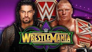 WWE2K18 Wrestlemania 34: Roman Reigns vs Brock Lesnar (WWE Universal Championship)
