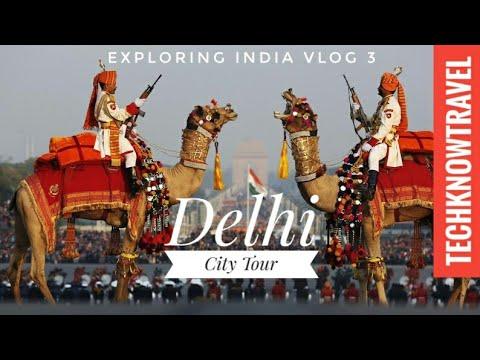 Xxx Mp4 Delhi City Tour 2017 Delhi Travel Video Exploring India Vlog 3 3gp Sex