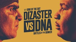 KOTD - Rap Battle - Dizaster vs DNA II | #BATB1