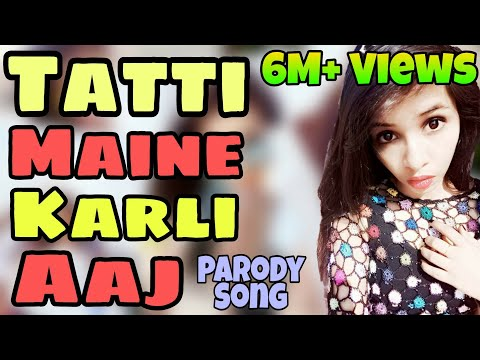 Selfie Maine Leli Aaj || Tatti Version || Tatti Maine Karli Aaj || Parody Song || By ChuChu ||