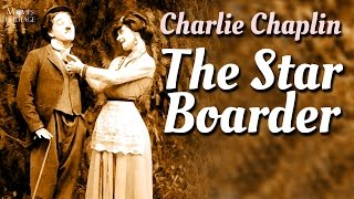 The Star Boarder | Charlie Chaplin | 1914 Silent Film | Comedy