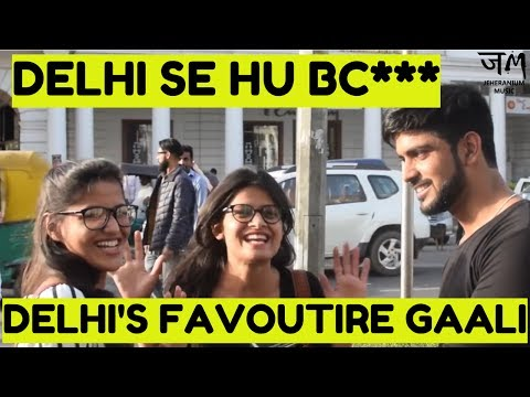 Xxx Mp4 Delhi S Favourite Gaali And Why People Give Gaali Public Hai Sab Janti Hai JM 3gp Sex