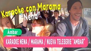 Karaoke Nena -  Marama / Nueva teleserie