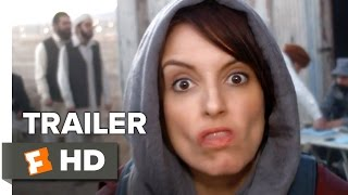 Whiskey Tango Foxtrot Official Trailer #2 (2016) - Tina Fey, Billy Bob Thorton Comedy HD