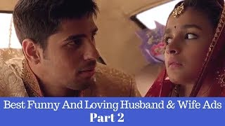 Husband & Wife Best Funny And Loving Ads Collection Part 2