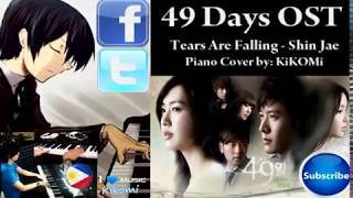 PURE LOVE OST Tears Are Falling - Piano Cover by Kikomi Fujiwara © Shin Jae | 49 Days