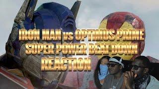 IRON MAN vs OPTIMUS PRIME (Super Power Beat Down) Reaction