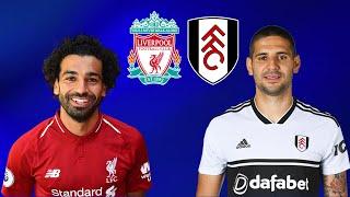 FIFA 19 LIVERPOOL VS FULHAM PREMIER LEAGUE