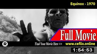 Watch: Equinox (1970) Full Movie Online