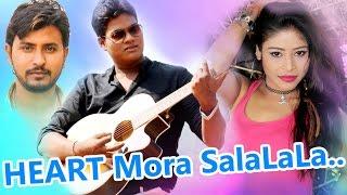 HEART Mora SalaLaLa || Odia Album || Romantic Videos || HD