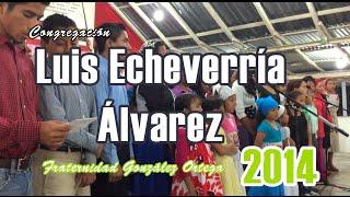Luis Echeverría Álvarez Frat. Gonzalez Ortega 2014 - Ven, Señor Jesús