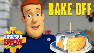 Fireman Sam US Official - BAKE OFF | Fireman Sam Full Episode 2016