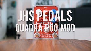 JHS Pedals Quadra Pog Mod (demo)