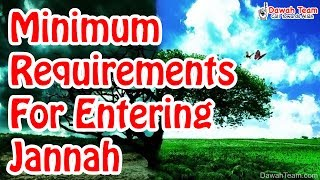 Minimum requirements for entering Jannah ! ᴴᴰ ┇Mufti Ismail Menk┇ Dawah Team