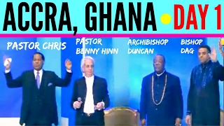 Pastor BENNY HINN, Pastor CHRIS, Bishop DAG & Archbishop DUNCAN united in ACCRA (Ghana) - DAY 1