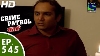 Crime Patrol - क्राइम पेट्रोल सतर्क -Anjaan Part-II- Episode 545 - 16th August, 2015