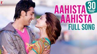 Aahista Aahista - Full Song - Bachna Ae Haseeno | Ranbir Kapoor | Minissha Lambaa