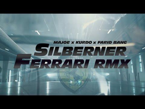 Majoe feat. Kurdo & Farid Bang ✖️ SILBERNER FERRARI RMX ✖️ official Video prod. by Juh Dee FF8