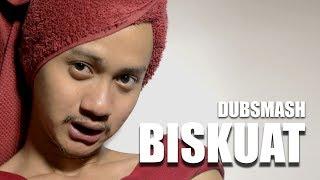 BISKUAT CASTING - DUBSMASH #7