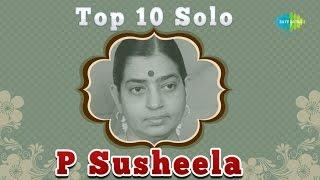 Top 10 Melodies of  P Susheela | Tamil Movie Audio Jukebox