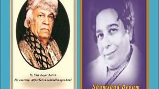 Shamshad Begum & S.D. Batish - Gulshan Mein Umeedon Ke  - Pagli (1943)