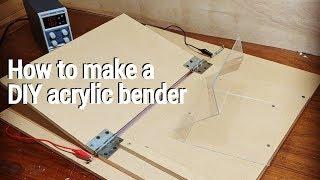 How to make a DIY acrylic bender (Cheap & easy)