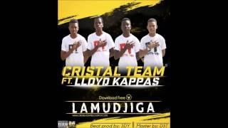 Cristal Team - Lamudjiga (feat. Lloyd Kappas) (Audio)