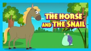 THE HORSE AND THE SNAIL - MORAL STORY FOR KIDS IN ENGLISH || ENGLISH ANIMATED STORIES - STORYTELLING